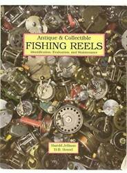 Antique And Collectible Fishing Reels - Paperback By Jellison, Harold - Good