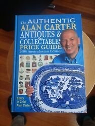 Authentic Alan Carter Antiques And Collectables Price Guide 2006