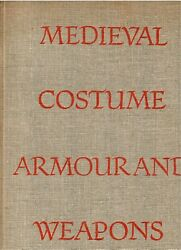 Eduard Wagner, Zoroslava Drobna / Medieval Costume Armour And Weapons 1962