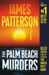 The Palm Beach Murders Paperback By Patterson James GOOD $4.39