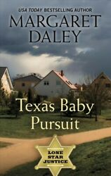 Texas Baby Pursuit, Hardcover By Daley, Margaret, Brand New, Free Shipping In...