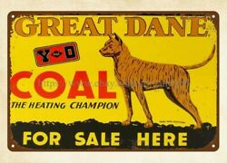 1930s Great Dane Coal For Sale Here Metal Tin Sign Shop Signs
