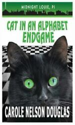 Cat In An Alphabet Endgame A Midnight Louie Mystery Hardcover By Douglas ...