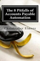 8 Pitfalls Of Accounts Payable Automation What You Donand039t Know Will Hurt P...