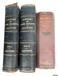 3 Antique Books - History Of Kane County Illinois 1908 And Past Present Kane 1878