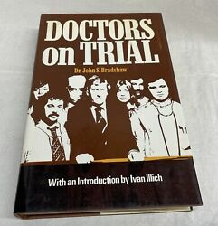 Doctors On Trial By Dr. John S. Bradshaw 1978 Hc/dj First Edition