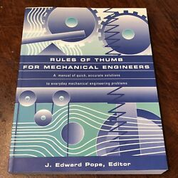 1997 Rules Of Thumb For Mechanical Engineers By Pope, J. Edward