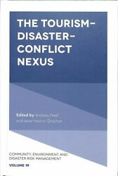 Tourism-disaster-conflict Nexus, Hardcover By Neef, Andreas Edt Grayman, J...