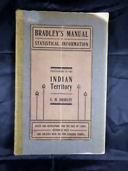 Bradleyand039s Manual Of Statistical Information Pertaining To The Indian Territory