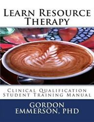 Learn Resource Therapy Clinical Qualification Student Training Manual Brand...