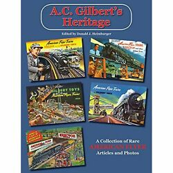 H1107 A.c. Gilbert's Heritage A Collection Of Rare American Flyer Articles And