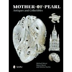 H11619 Mother-of-pearl Antiques And Collectibles Michael Meyer Et Al Hardbound