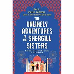 H21730 The Unlikely Adventures Of The Shergill Sisters Balli Kaur Jaswal