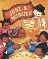 Just A Minute A Trickster Tale And Counting Book Hardcover Yuyi