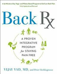 Back Rx A 15-minute-a-day Yoga-and Pilates-based Program To End