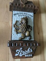 Vintage Strohs Beer Sign Non Lighted From One Beer Lover To Another