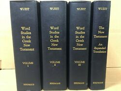 Word Studies In The Greek New Testament Wuest Vols I-iii And Expanded Translation