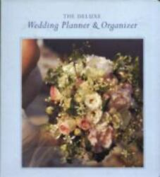 Deluxe Wedding Planner And Organizer Everything You Need To Create The Wed - Good