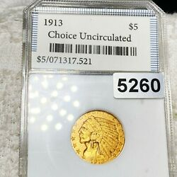 1913 5 Indian Head Half Eagle Gold Coin Uncirculated Condition