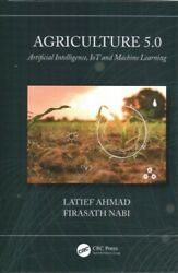 Agriculture 5.0 Hardcover By Ahmed Latief Nabi Firasath Brand New Free ...