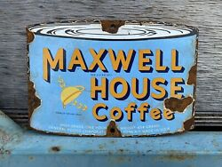 Vintage Maxwell House Coffee Porcelain Sign Can Oil Gas Grocery Food Petroliana