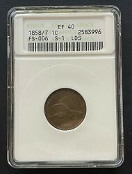 1858/7 Flying Eagle 1 Cent Old Anacs Case Ef-40 Very Nice Over Date Coin