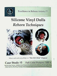 Excellence In Reborn Artistry Learn The Artsilicone Vinyl Dolls 2007