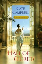 Hall Of Secrets, Paperback By Campbell, Cate, Like New Used, Free Shipping In...