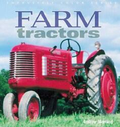Farm Tractors Enthusiast Color Series Morland Andrew Paperback Used - Good