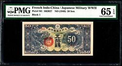 French Indochina/ Japanese Military Wwii 50 Sen 1940 P.m1 Unc Pmg65