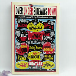 Over Under Sideways Down By Mark Rye, British Music, Myths And Facts, Rock History