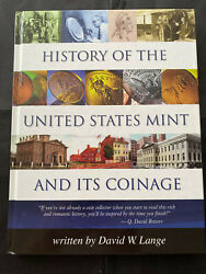 History Of The U.s. Mint And Its Coinage David W. Lange 192pgs