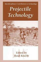Projectile Technology, Hardcover By Knecht, Heidi Edt, Brand New, Free Ship...