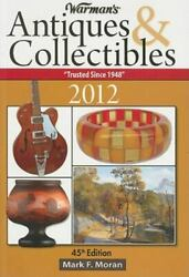 Warmans Antiques And Collectibles 2012 Value Guide W Color Photos Sc Book