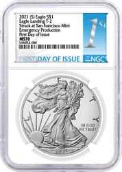 2021 S 1 Silver Eagle Type 2 Struck At Sf Emergency Production Ngc Ms70 Fdoi