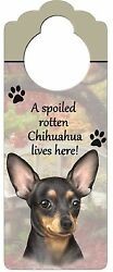 Wood Sign Doorknob Hanger A Spoiled Rotten Chihuahua Black Lives Here