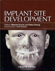 Implant Site Development, Hardcover By Sonick, Michael Edt Hwang, Debby E...