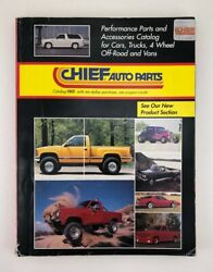 Vintage Chief Auto Parts Catalog Summer 1990 Jeep Ford Chevy 4x4 Mini Truck Nos