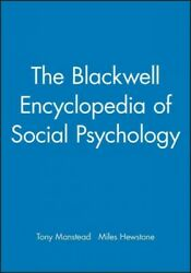 Blackwell Encyclopedia Of Social Psychology Paperback By Manstead Antony S....