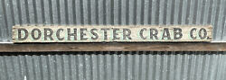 Rare Original Dorchester Crab Co. Wooden Painted Advertising Sign