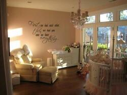 FIRST WE HAD EACH OTHER Nursery Wall Vinyl Decal 36quot;
