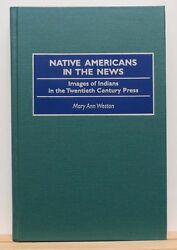 Native Americans In The News 1996 Weston Indians History Newspapers 20th Century