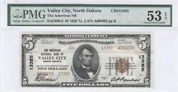5 Nat'l Currency, 1929 Ty2, Ch13385, American Nb, Valley City, Nd, Pmg Au53 Epq