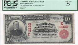 10 Nat'l Currency 1902rs, Fr613, Ch3333 Merchants Nb, Middletown, Ny, Pcgs Vf25