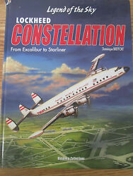 Legend Of The Sky - Lockheed Constellation From Excalibur To Starliner