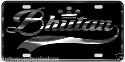 Bhutan License Plate All Mirror Plate And Chrome And Regular Vinyl Choices