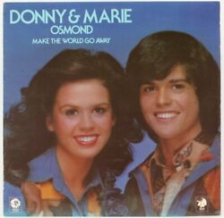 Make The World Go Away Donny And Marie Osmond Vinyl Record