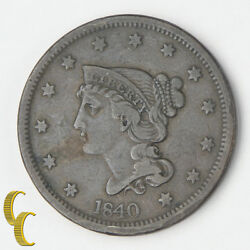 1840 Braided Hair Large Cents 1c Very Fine Vf Natural Brown Color Nice Detail