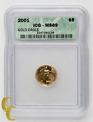 2001 1/10 Ounce 5 American Eagle Gold Coin Ms-69 Graded By Icg Gold Bullion