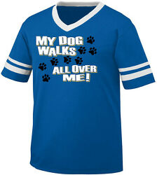 My Dog Walks All Over Me Paw Prints Puppy Owner Pet Is Menand039s V-neck Ringer Tee
